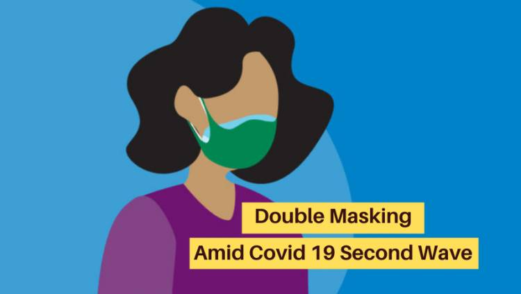 Everything About How to Wear Double Mask Amid COVID 19 Second Wave